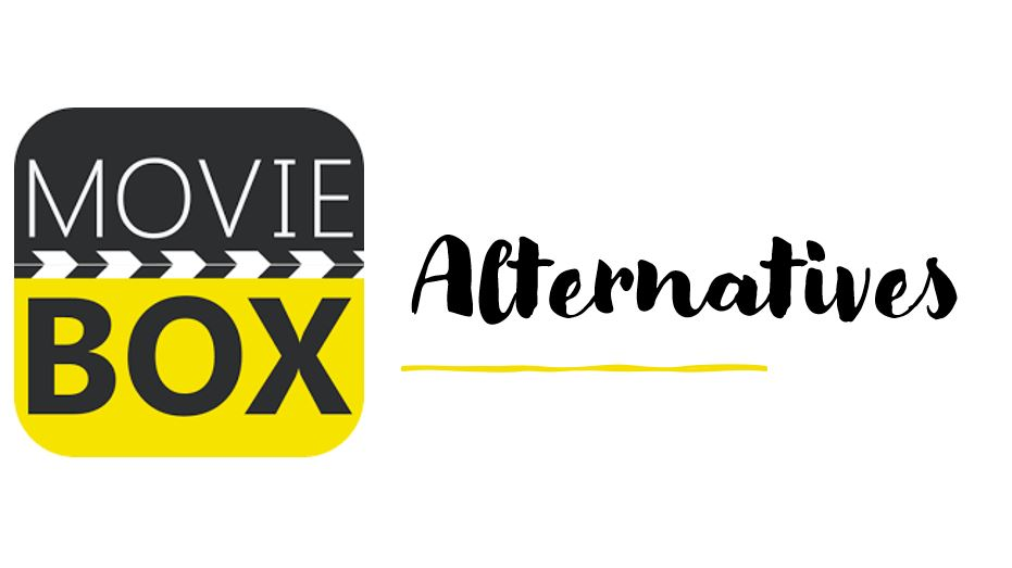 Moviebox alternatives