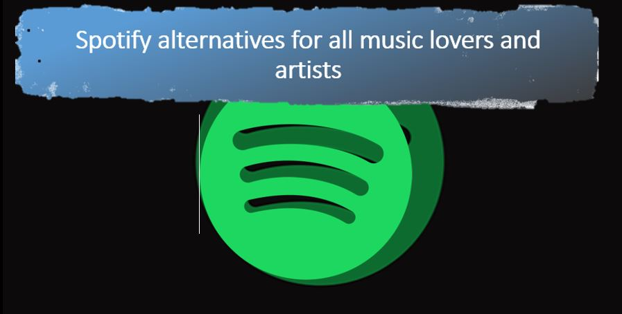 Best Spotify alternatives for all music lovers and artists
