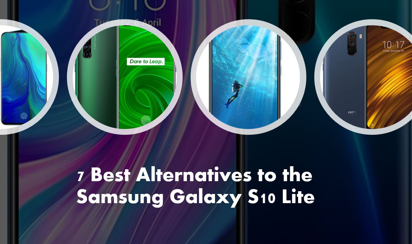 7 Best smartphones to replace the Samsung Galaxy S10 Lite