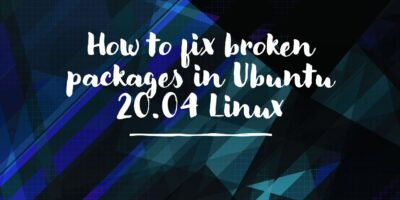 Fix broken packages in Ubuntu 20.04
