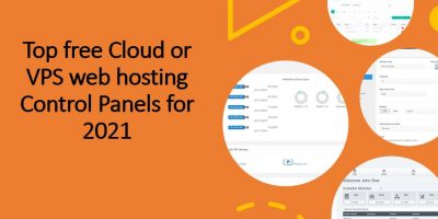 Top free Cloud or VPS web hosting Control Panels for 2021