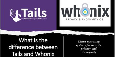 difference between Tails and Whonix Linux OS