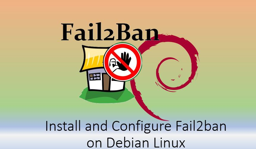 Install and configure Fail2ban on Debian 10 11 Linux server min
