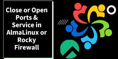 Open or close firewall ports in AlmaLinux 8 or Rocky min
