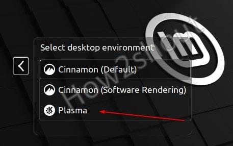 Select KDE Plasma on Linux Mint 20.1