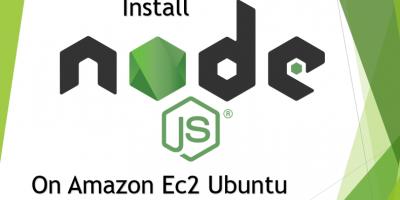 Install node js on Amazon Ec2 Ubuntu Linux