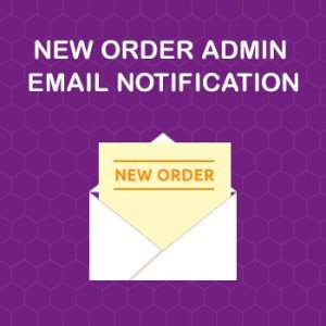 new_order_admin_email_notification_Magento