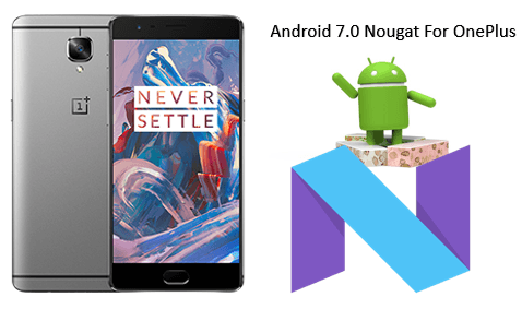 android-7-0-nougat-for-oneplus-3