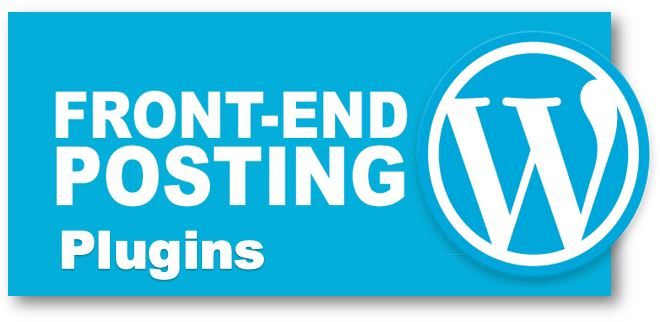 WordPress Front end posting plugins
