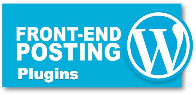 WordPress Front end posting plugins