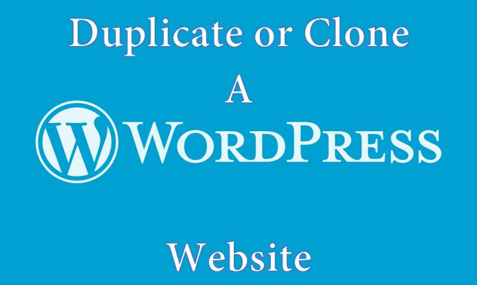 Duplicate or clone a wordpress website