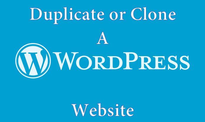Duplicate or clone a wordpress website