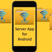 Best FTP Server Apps For Android to Transfer Files