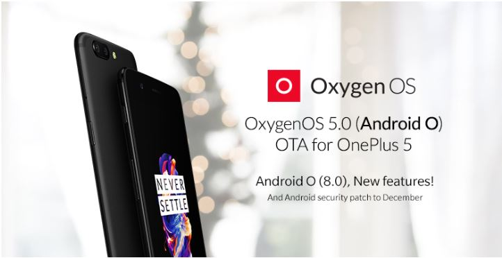 OnePlus Christmas Gift to OnePlus 5 Users is Android 8.0 Oreo Update