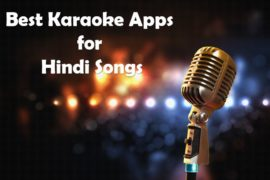 Best Karaoke Apps for Hindi Songs- Android or iPhone