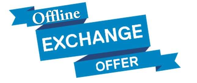 Offline Exchange Offers by OEMs