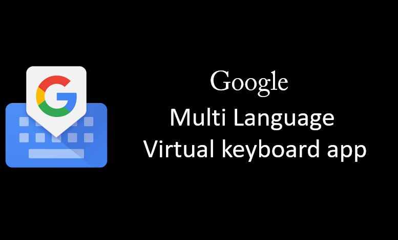 Multiple languages Using Google Keyboard on your smartphone