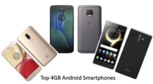 Best Top 4GB Android smartphones