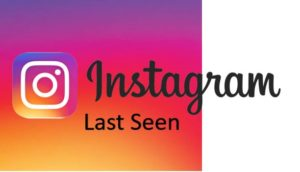 Know Instagram last seen Activity