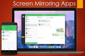 Top 4 mirroring applications for your smartphone to make your life easier