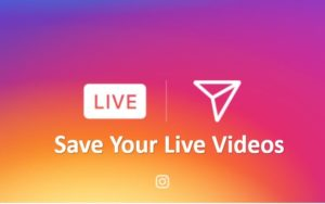 save instgaram Live videos or Live streams on phone gallery