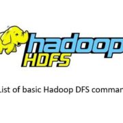 List of basic linux commands for Hadoop DFS