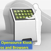 Open source Linux kiosk Distros and Kiosk Browsers