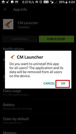 press ok to uninstall cm launcher on android phone
