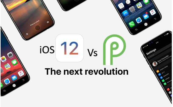 Apple iOS 12 vs Google Android P Which one is better