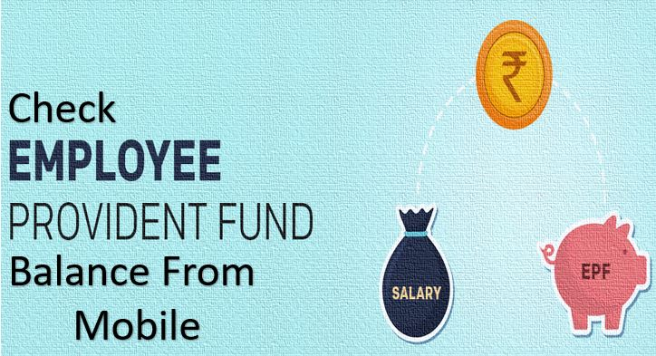 EPF balance check on mobile number to Know amount of money in India