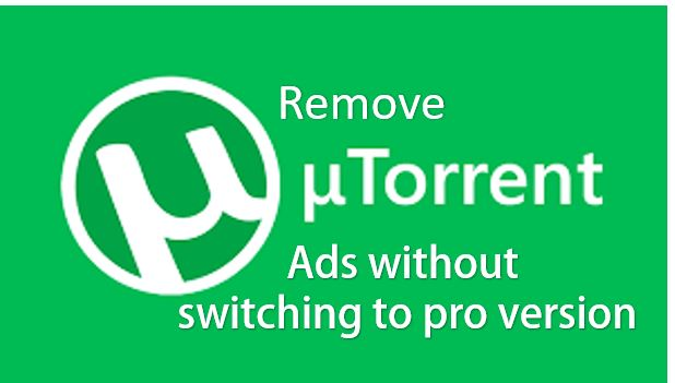How to Disable Ads in uTorrent andBitTorrent