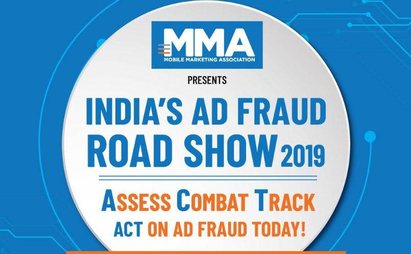 MMA Ad Fraud Roadshow 2019- Delhi, Banglore and Mumbai