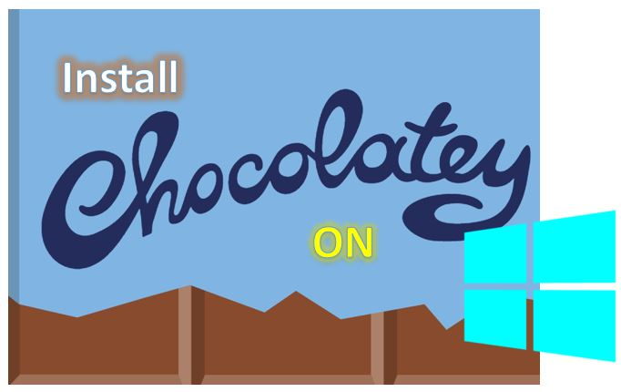 How to install Chocolatey package manager on Windows 10