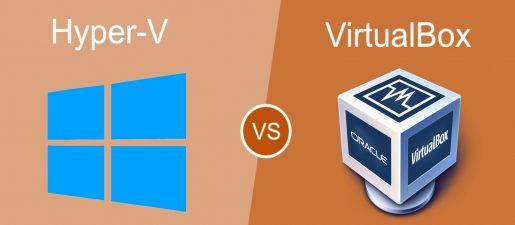 Hyper-V vs. VirtualBox. A basic comparison
