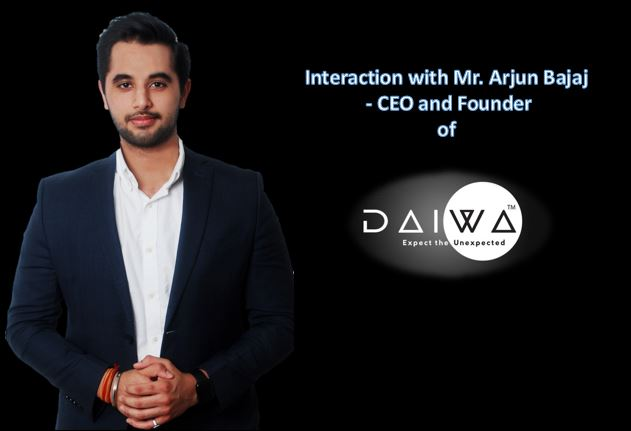 Interaction with Mr Arjun Bajaj – CEO and Founder of Daiwa