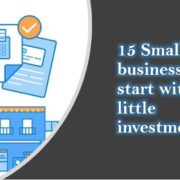 15 Small businesses to start with little investments