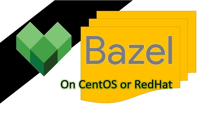How to install Bazel on CentOS 8 Linux or Redhat 8-7