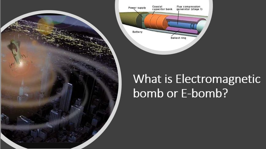 What is Electromagnetic bomb or E-bomb