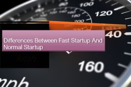 Differences between fast startup and normal startup