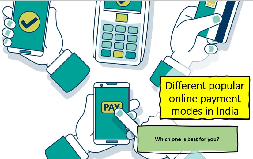 Different popular online payment modes in India explained