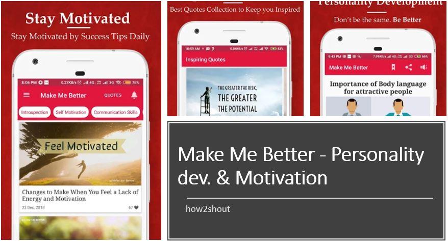 Make Me Better – Personality dev. & Motivation