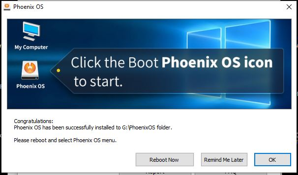 Reboot Windows 10 to select Phoenix from the boot menu