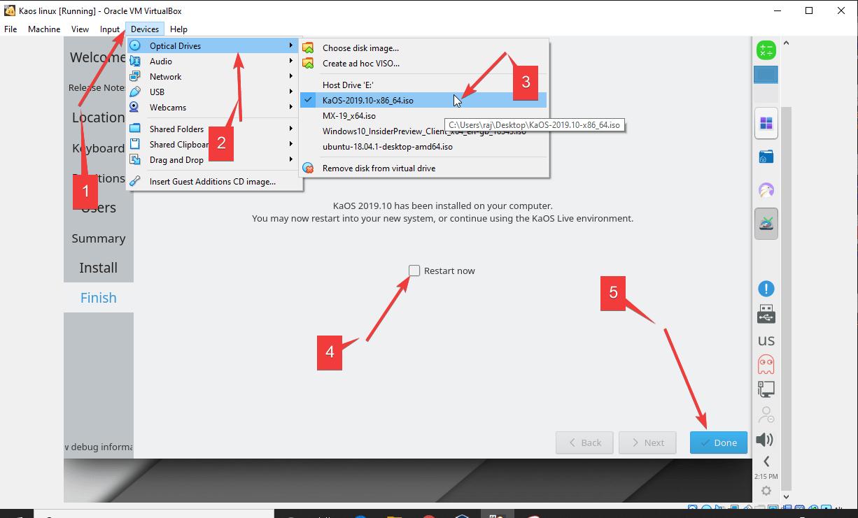 Restart KaOS to complete install