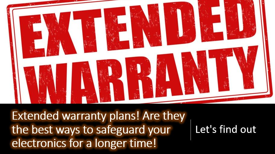 What is an extended warranty. Is it worth to buy