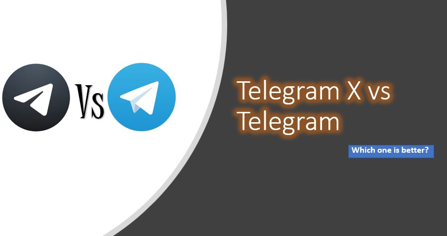 which one is better Telegram or Telegram X