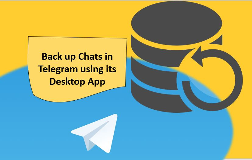 Back up Chats in Telegram Desktop App