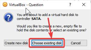 Choose existing Virtual disk