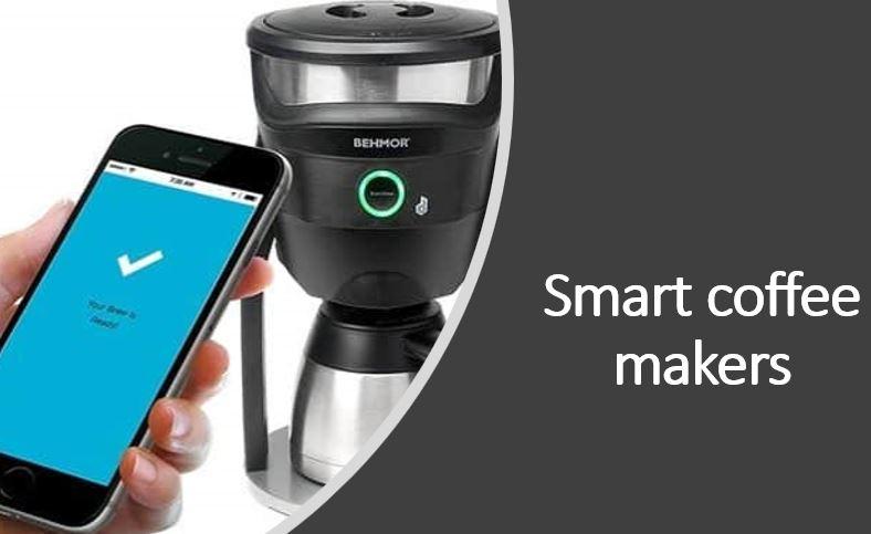 Smart coffee makers