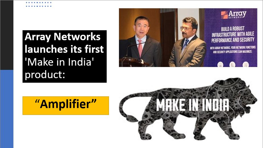 Array Networks announces its first 'Make in India' product- Amplifier
