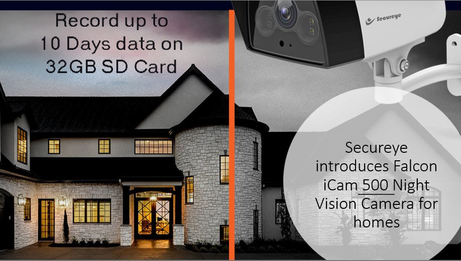 Secureye introduces Falcon iCam 500 Night Vision Camera for homes